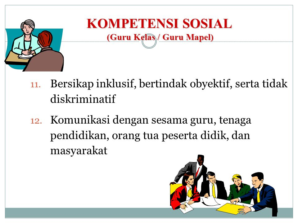 KOMPETENSI SOSIAL (Guru Kelas / Guru Mapel)