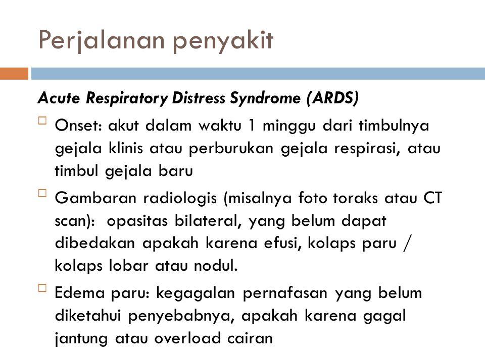 Perjalanan penyakit Acute Respiratory Distress Syndrome (ARDS)