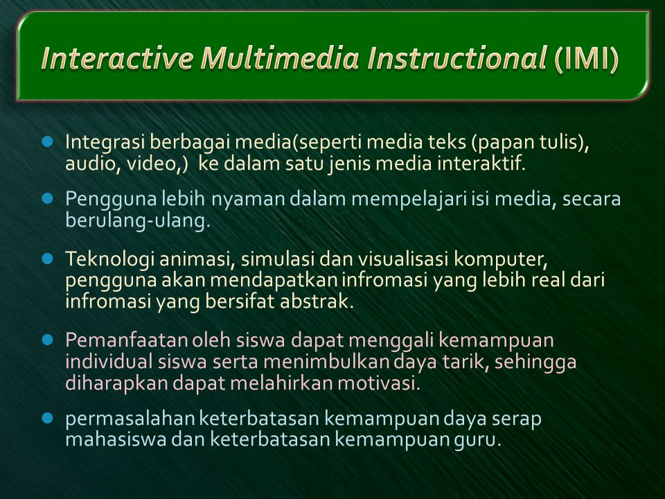 Interactive Multimedia Instructional (IMI)