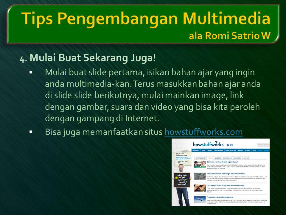 Tips Pengembangan Multimedia ala Romi Satrio W
