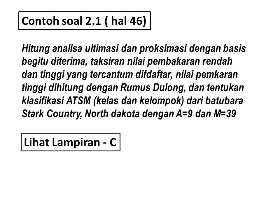 Contoh soal 2.1 ( hal 46) Lihat Lampiran - C