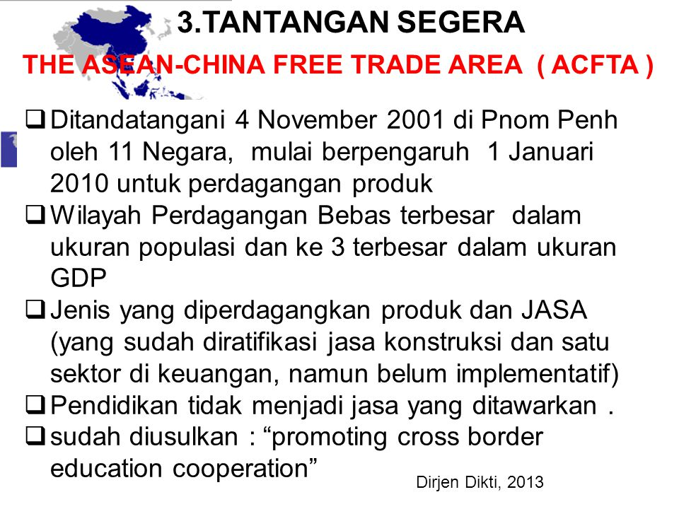 3.TANTANGAN SEGERA THE ASEAN-CHINA FREE TRADE AREA ( ACFTA )