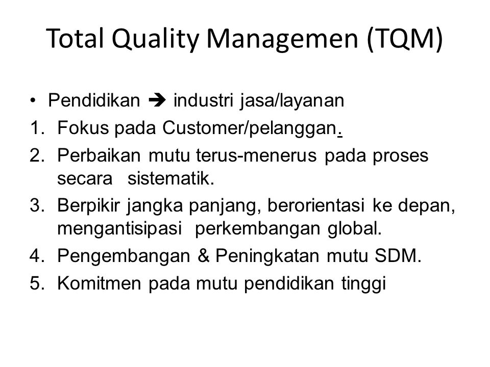 Total Quality Managemen (TQM)
