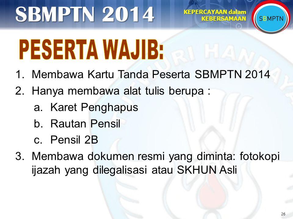 PESERTA WAJIB: Membawa Kartu Tanda Peserta SBMPTN 2014