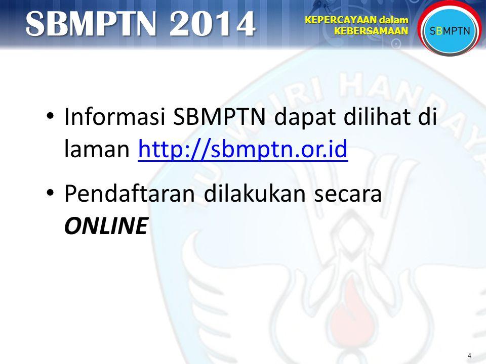 Informasi SBMPTN dapat dilihat di laman http://sbmptn.or.id