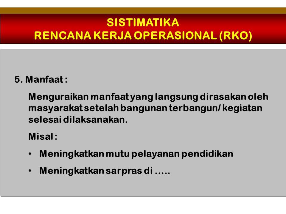 RENCANA KERJA OPERASIONAL (RKO)