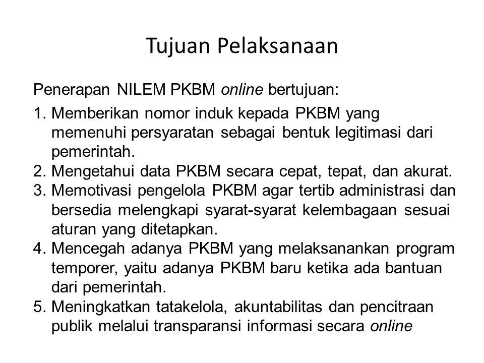 Tujuan Pelaksanaan Penerapan NILEM PKBM online bertujuan: