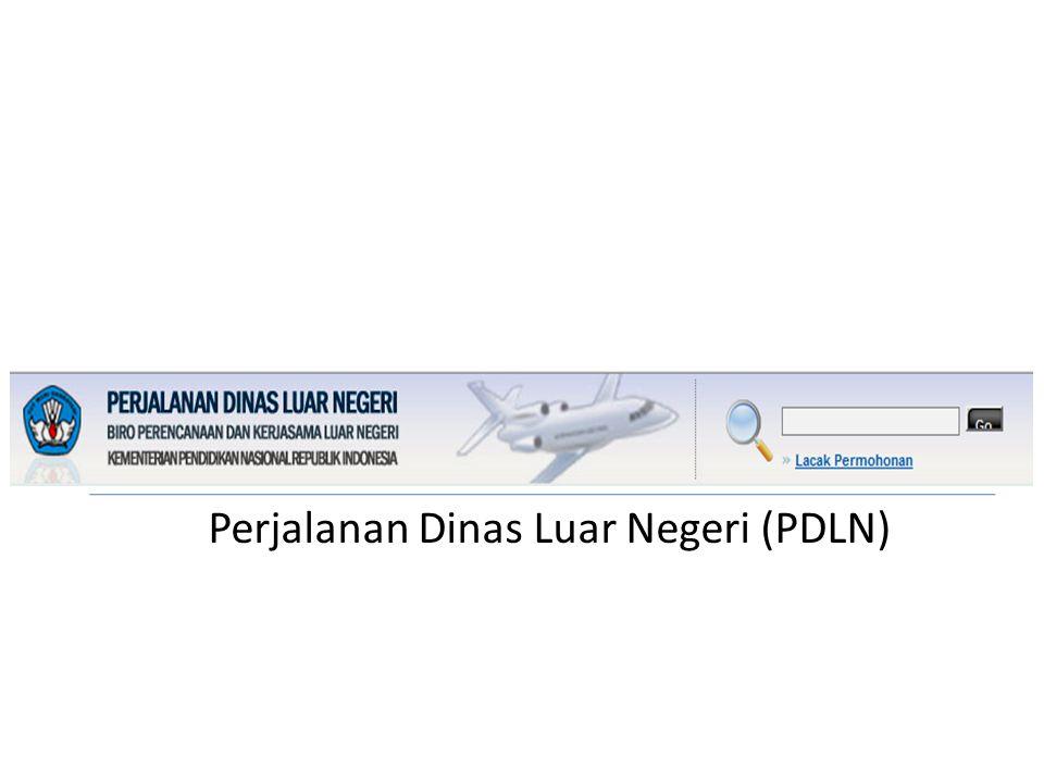 Perjalanan Dinas Luar Negeri (PDLN)