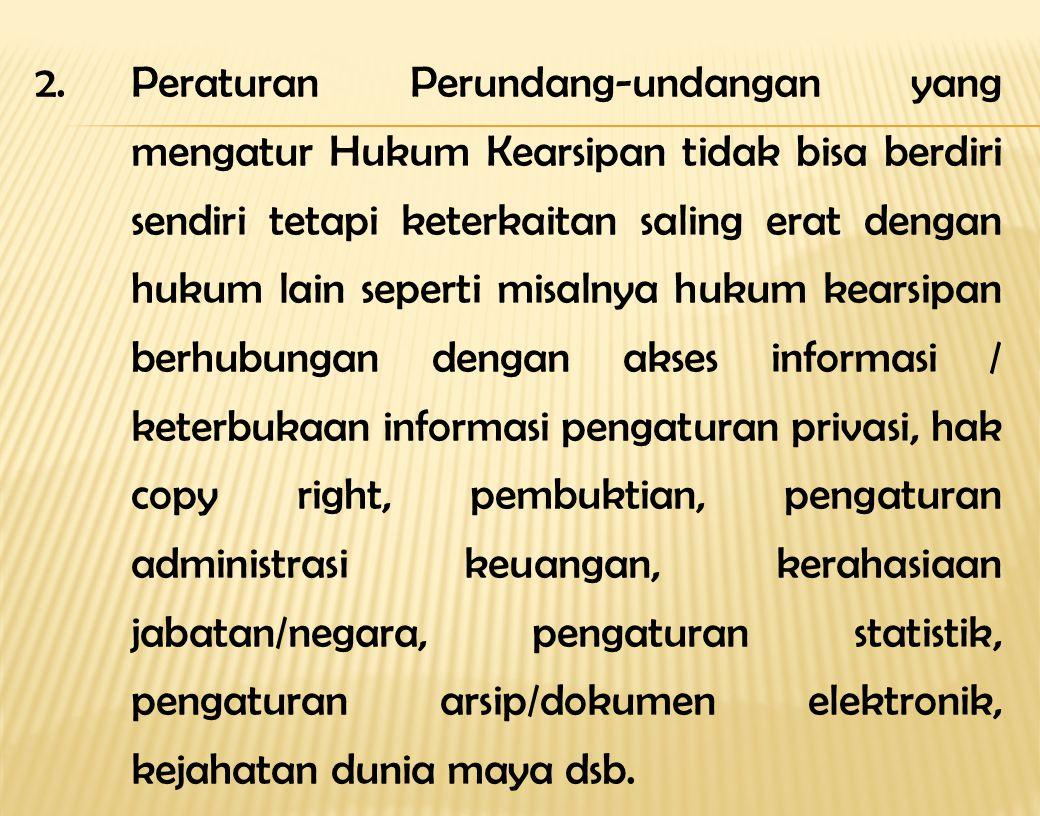2. Peraturan Perundang-undangan yang