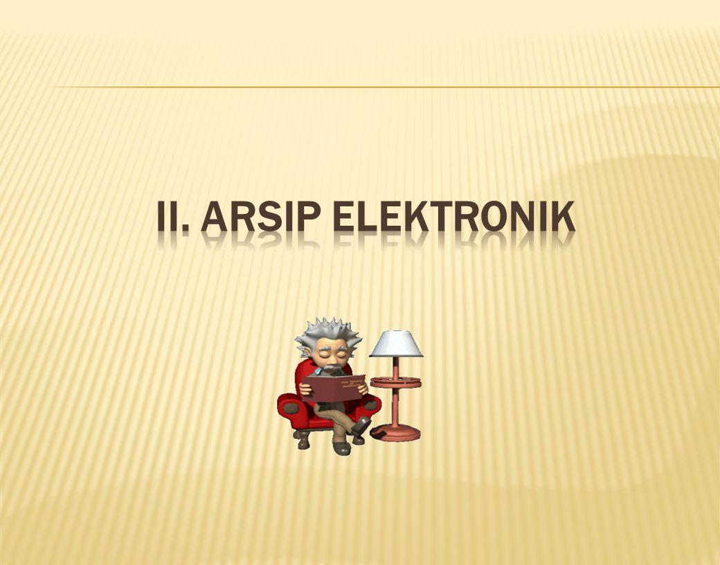 II. Arsip elektronik