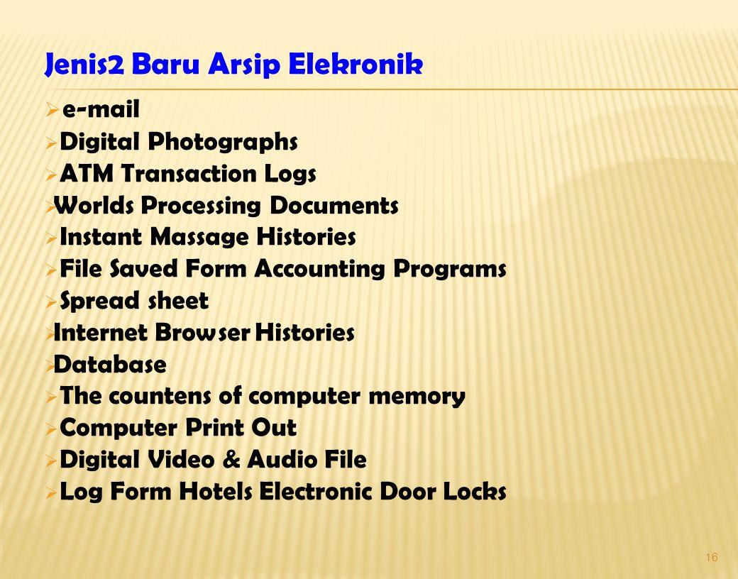 Jenis2 Baru Arsip Elekronik e-mail
