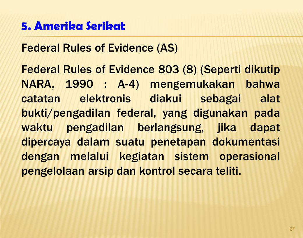 5. Amerika Serikat Federal Rules of Evidence (AS)