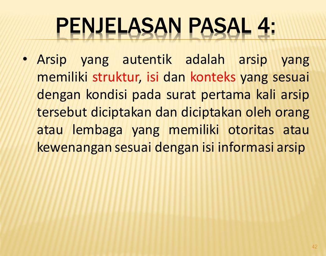 Penjelasan Pasal 4: