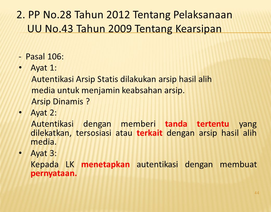2. PP No.28 Tahun 2012 Tentang Pelaksanaan