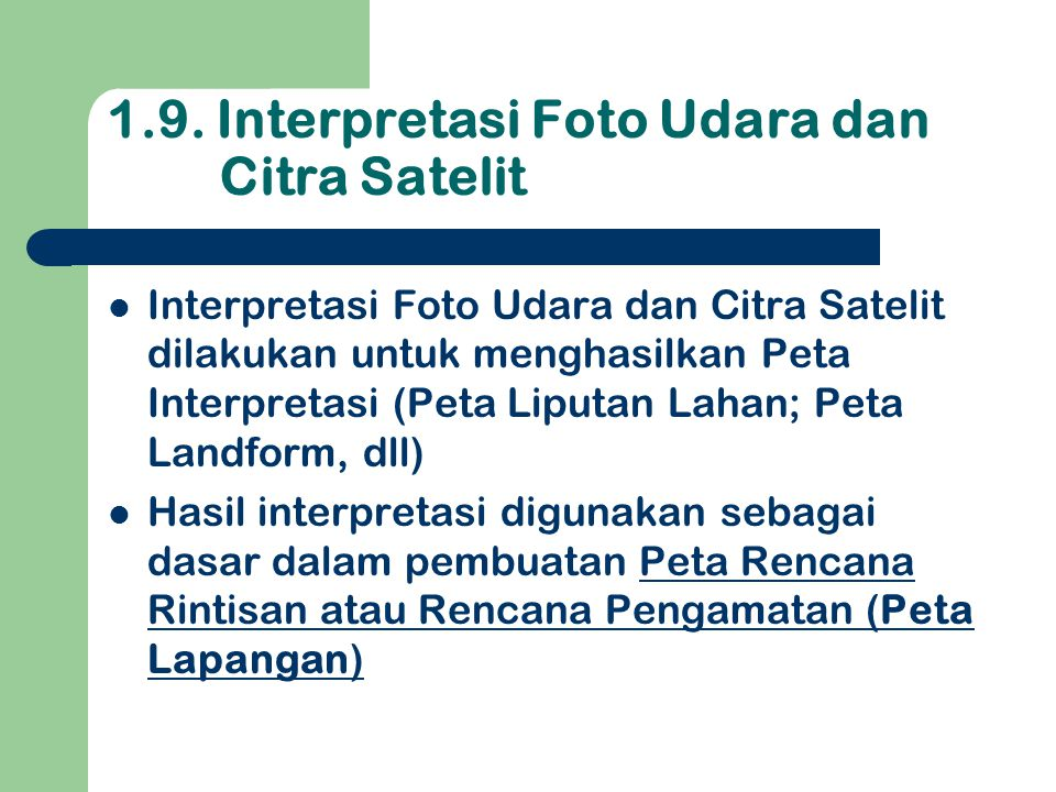 1.9. Interpretasi Foto Udara dan Citra Satelit