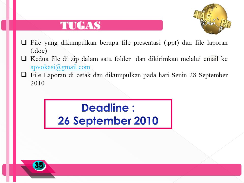 TUGAS Deadline : 26 September 2010