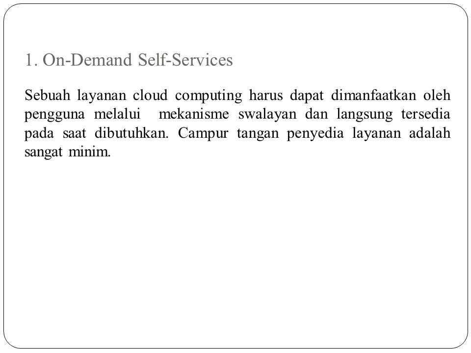 1. On-Demand Self-Services