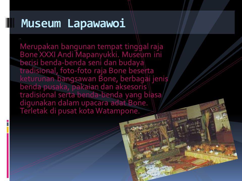 Museum Lapawawoi .