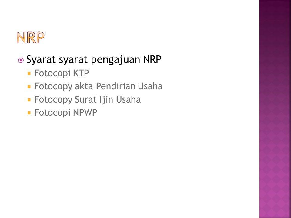 NRP Syarat syarat pengajuan NRP Fotocopi KTP