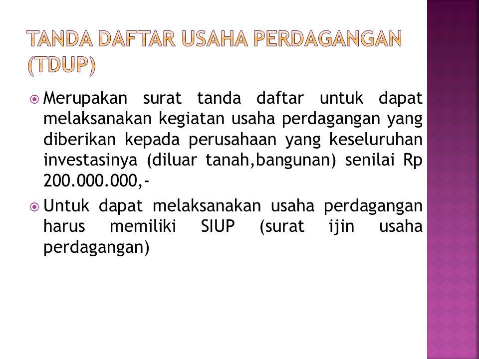 Tanda Daftar Usaha Perdagangan (TDUP)