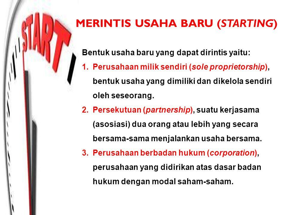 MERINTIS USAHA BARU (STARTING)