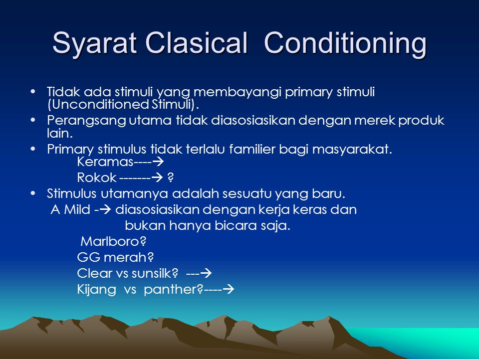 Syarat Clasical Conditioning