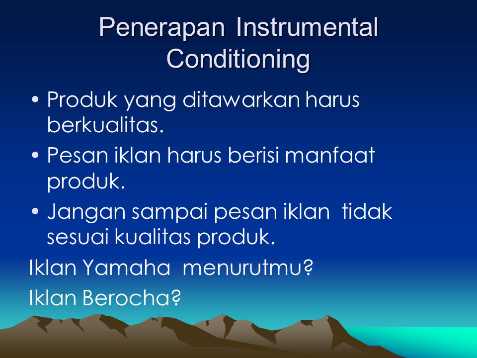 Penerapan Instrumental Conditioning