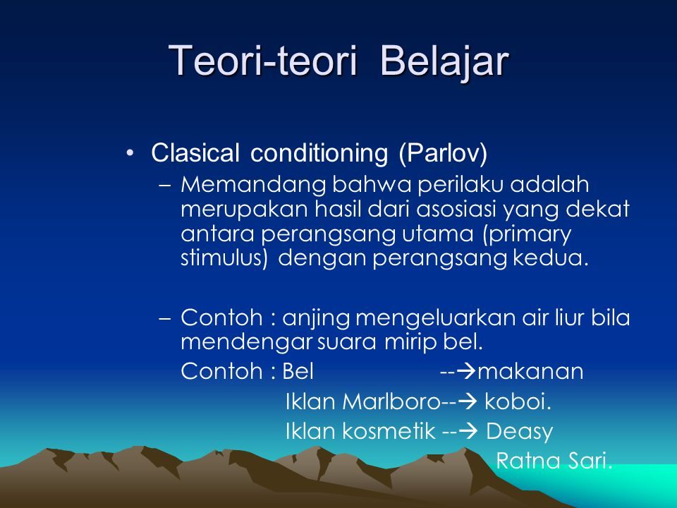 Teori-teori Belajar Clasical conditioning (Parlov)