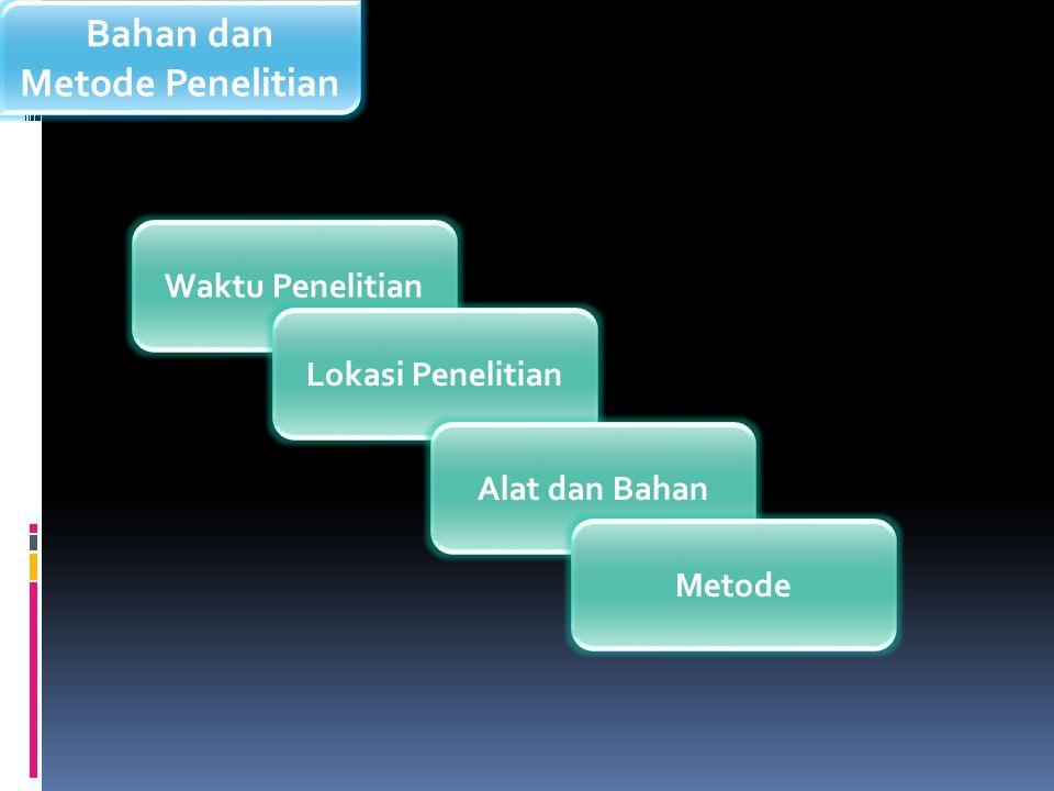 Bahan dan Metode Penelitian