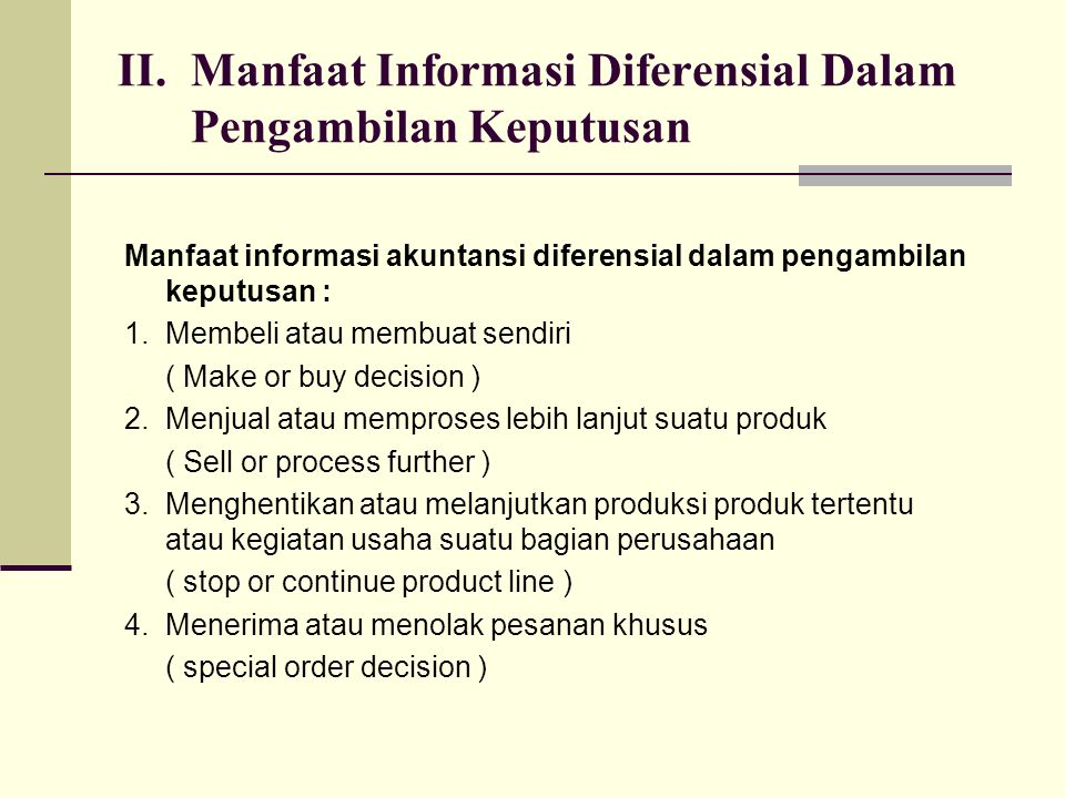 II. Manfaat Informasi Diferensial Dalam Pengambilan Keputusan