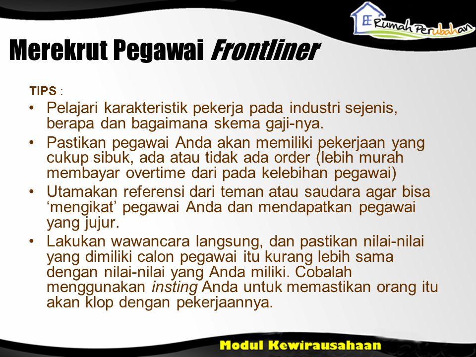 Merekrut Pegawai Frontliner