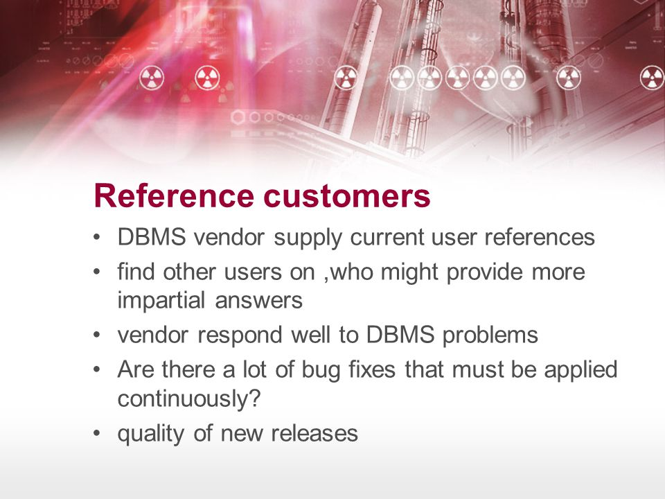 Reference customers DBMS vendor supply current user references