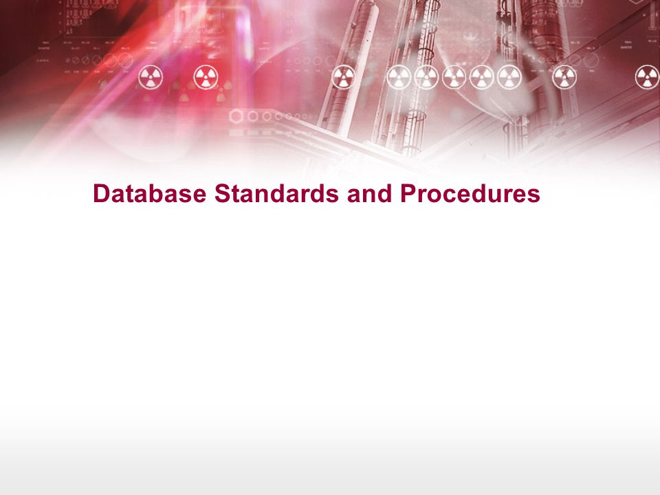 Database Standards and Procedures