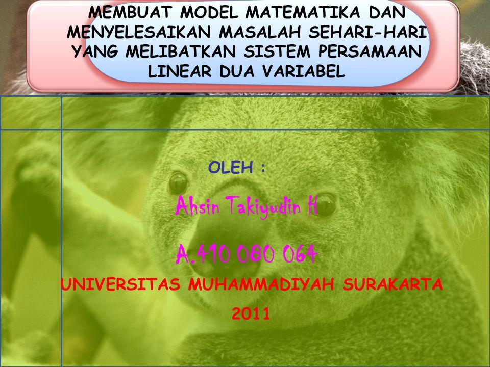 MEMBUAT MODEL MATEMATIKA DAN MENYELESAIKAN MASALAH SEHARI-HARI