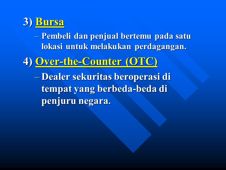 4) Over-the-Counter (OTC)