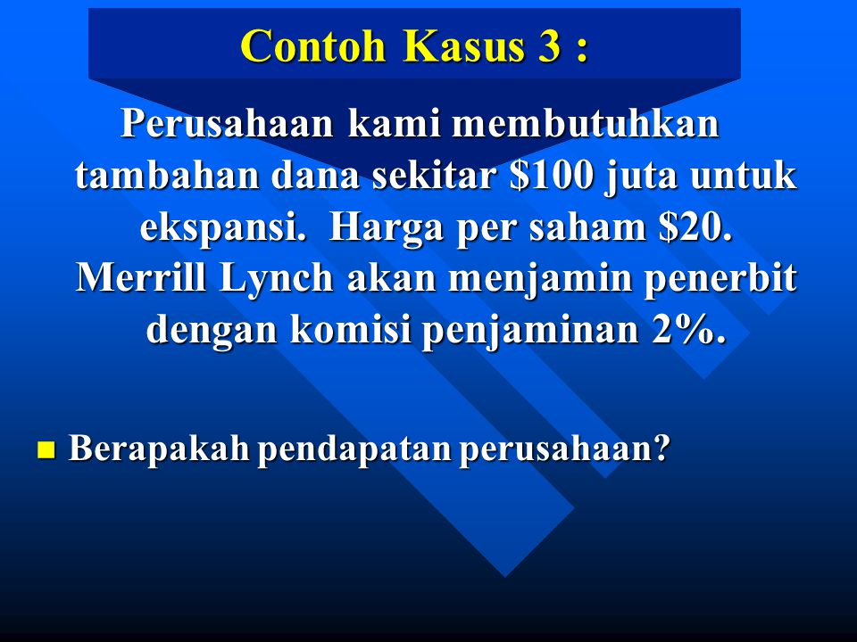 Contoh Kasus 3 :