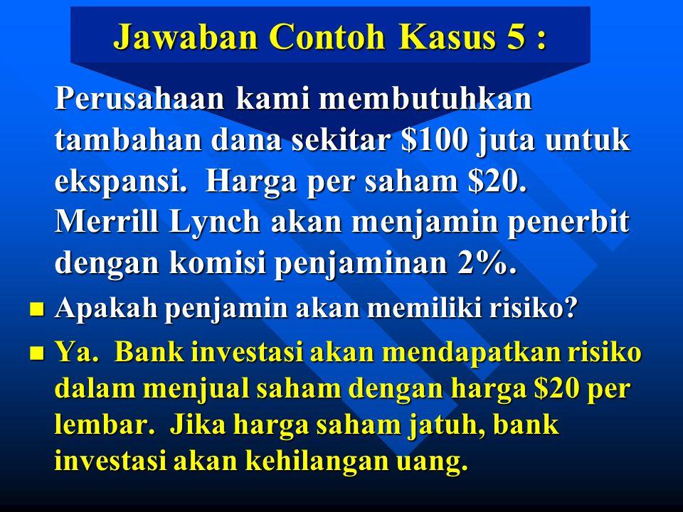 Jawaban Contoh Kasus 5 :