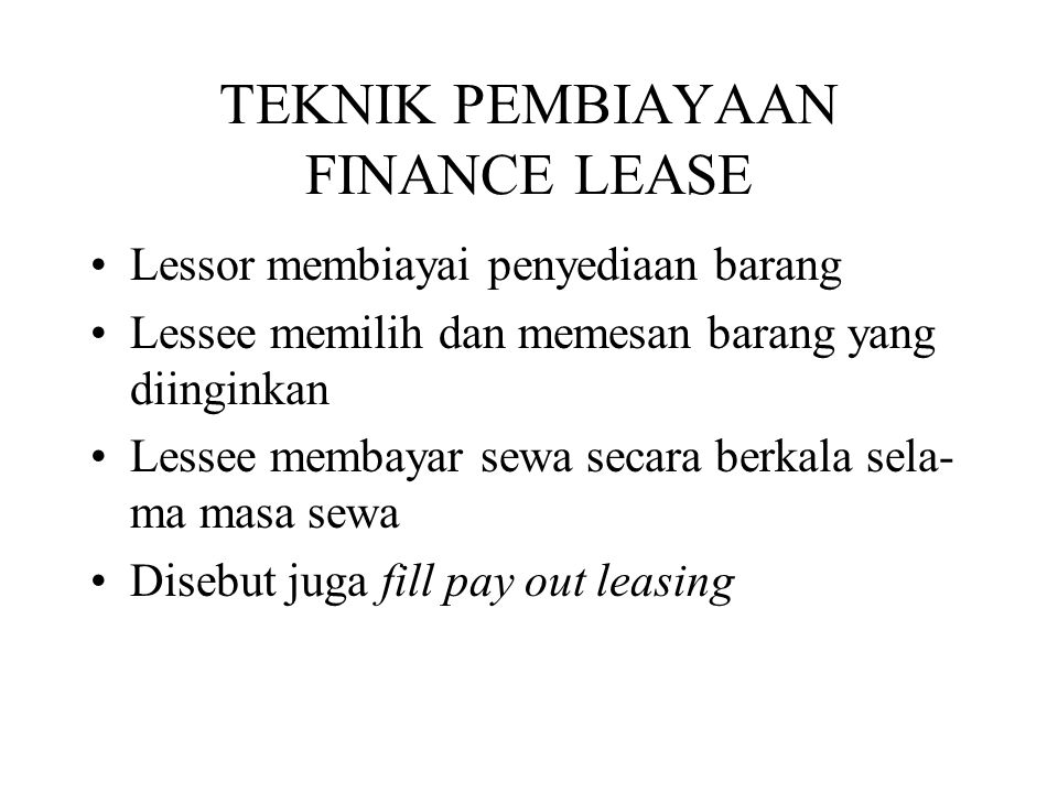 TEKNIK PEMBIAYAAN FINANCE LEASE