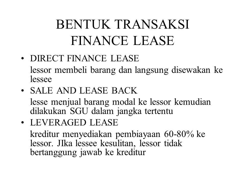 BENTUK TRANSAKSI FINANCE LEASE