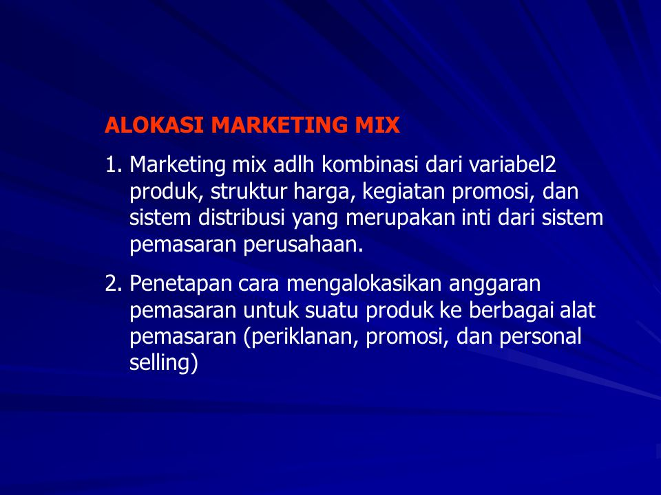 ALOKASI MARKETING MIX