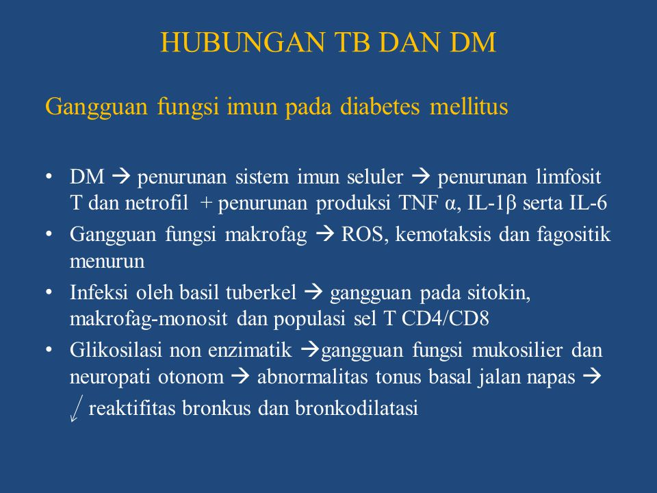 HUBUNGAN TB DAN DM Gangguan fungsi imun pada diabetes mellitus