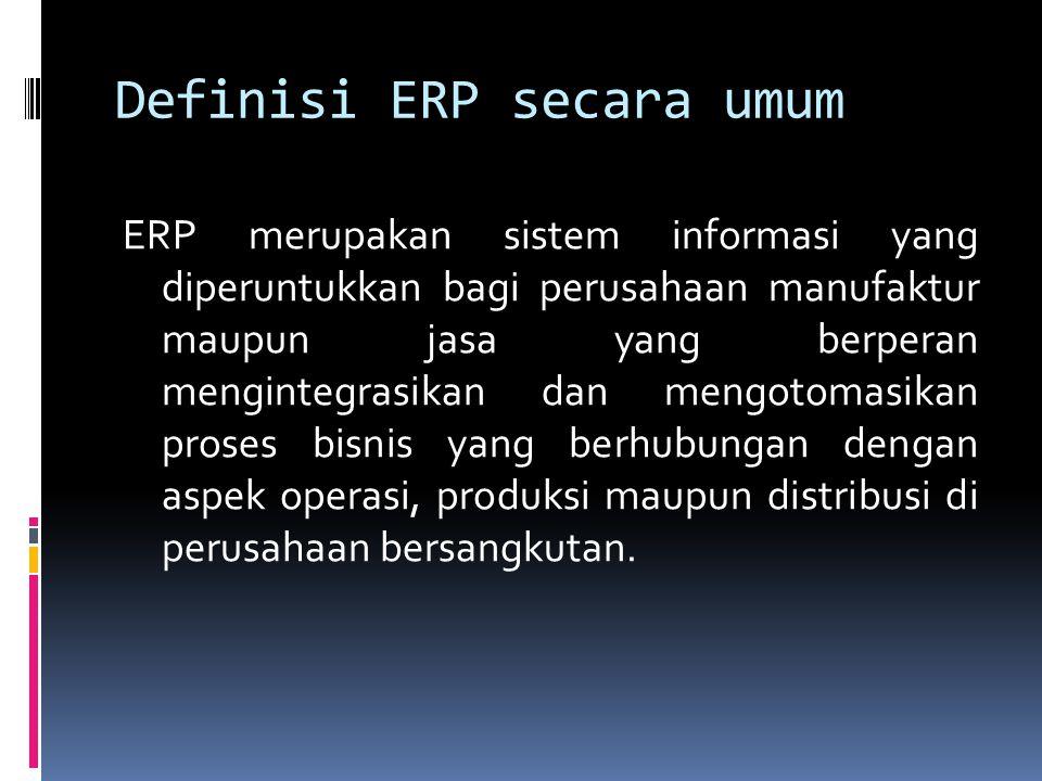 Definisi ERP secara umum