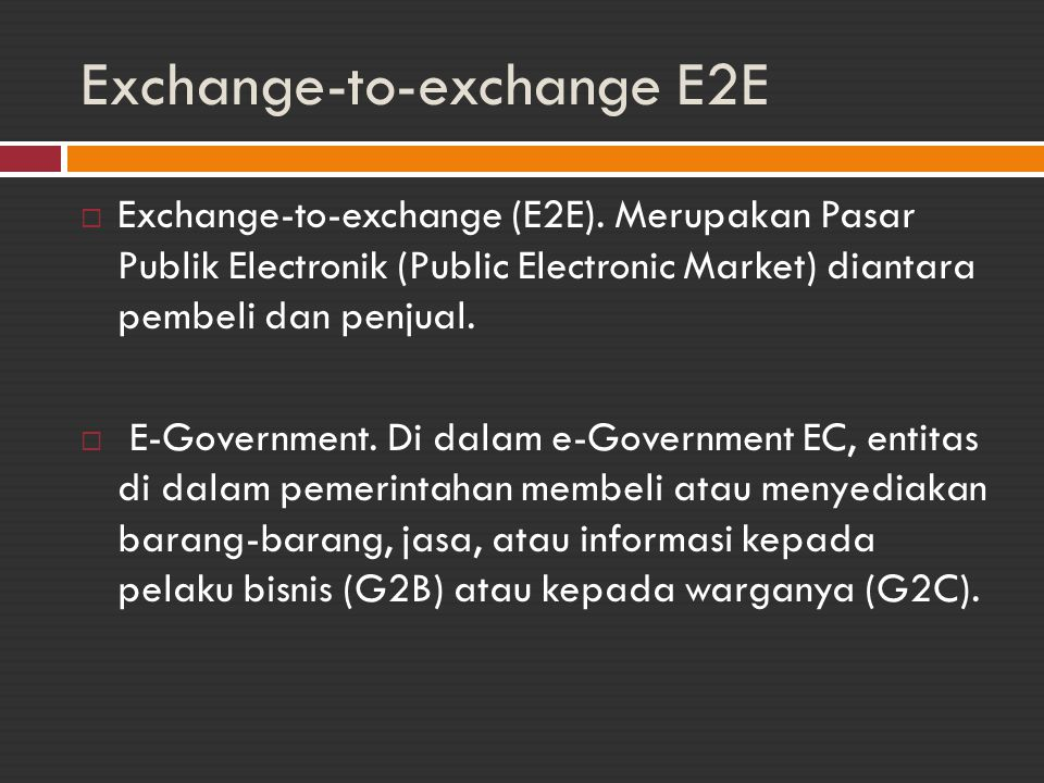 Exchange-to-exchange E2E