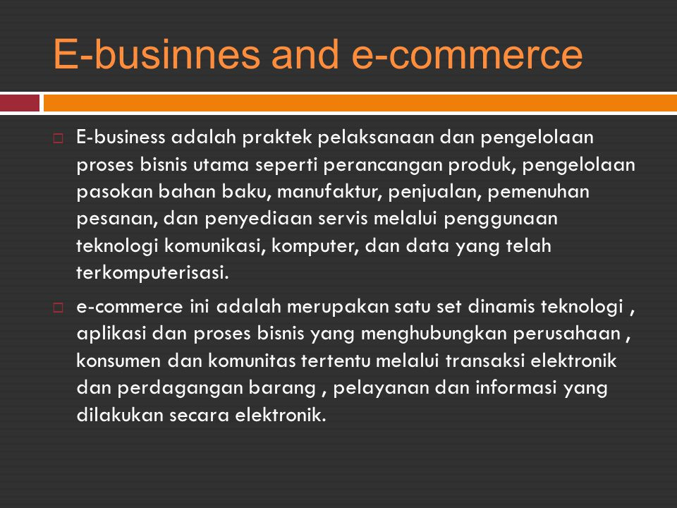 E-businnes and e-commerce
