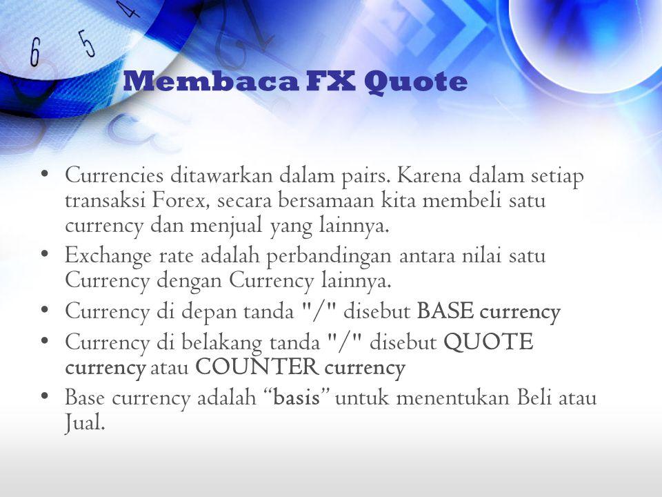 Membaca FX Quote