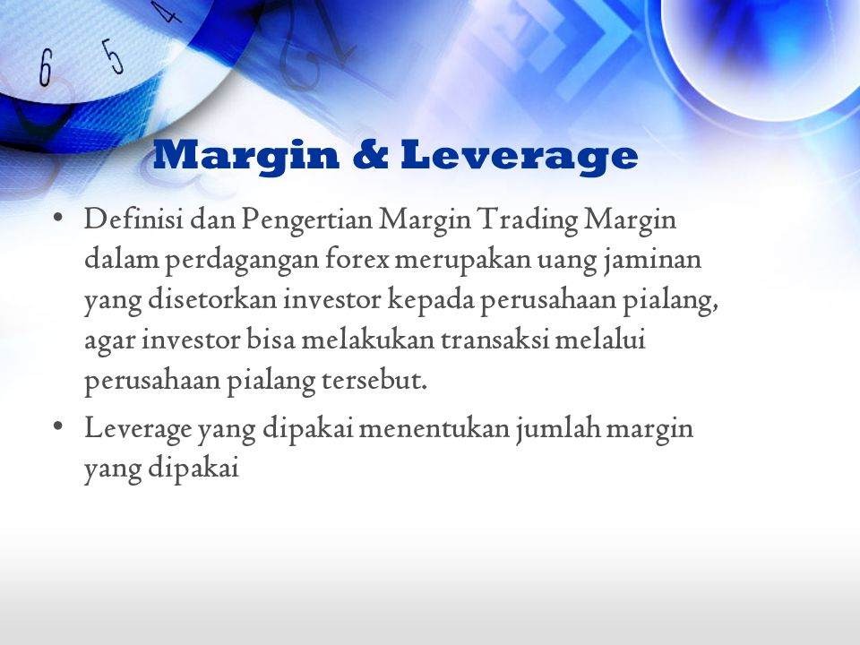 Margin & Leverage