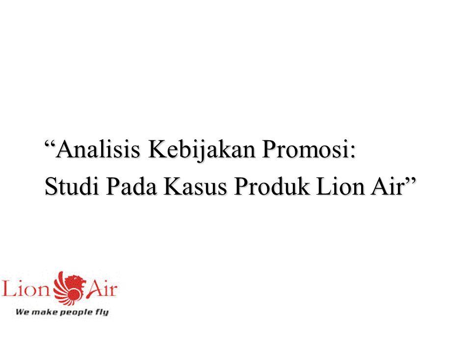 Analisis Kebijakan Promosi: