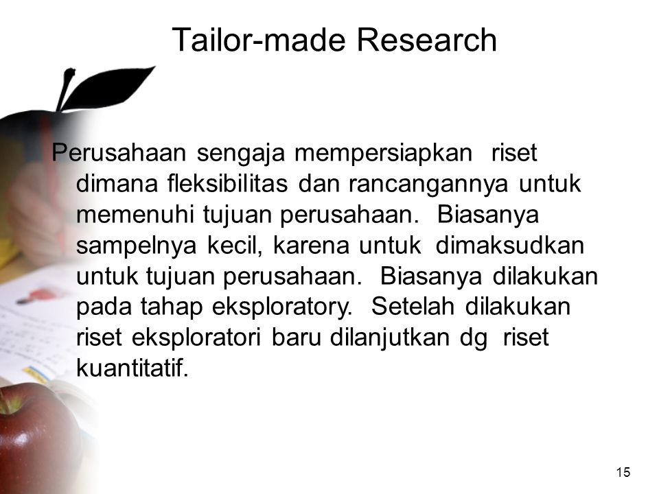 Tailor-made Research