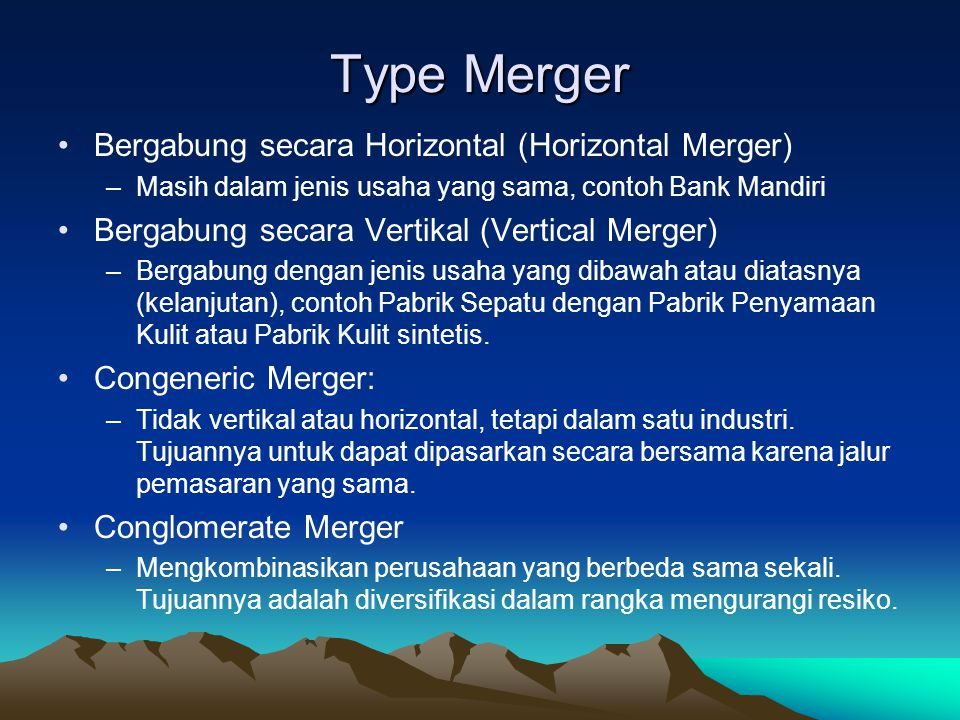 Type Merger Bergabung secara Horizontal (Horizontal Merger)