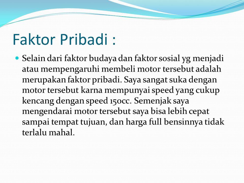 Faktor Pribadi :